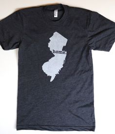 The Home. T - New Jersey Home T, $25.00 (http://www.thehomet.com/new-jersey-home-t-shirt/) definitely getting this!