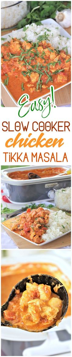 Slow Cooker Chicken Tikka Masala Easy Yummy Family Supper Recipe via Dreaming in DIY - This easy family style slow cooker recipe for chicken tikka masala is going to become your new go-to and standby supper for busy weeknights and lazy weekends. It's just so buttery and full of melt in your mouth Indian inspired deliciousness.