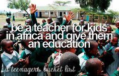 africa, bucket list, teach, tumblr
