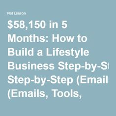$58,150 in 5 Months: How to Build a Lifestyle Business Step-by-Step (Emails, Tools, Everything)