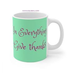 In Everything Give Thanks MugCeramic11oz mug dimensions: height - 3.85 In Everything Give Thanks, Christian Gifts, Gifts For Women, Unique Gifts, Thankful, Ceramics, Mugs, Tableware, Ceramica