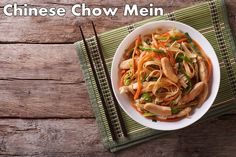 This recipe for Chinese Chow Mein has stir-fried egg noodles, vegetables and shredded chicken breast. You have a lot of room to play around and experiment.  #delicious #recipes #EasyRecipes #desserts #healthyfood #healthyrecipes #healthyeating