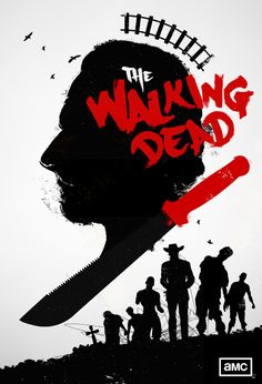 The Walking Dead Poster - Created byLaz Marquez