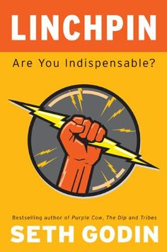 Linchpin: Are You Indispensable? by Seth Godin,http://www.amazon.com/dp/1591843162/ref=cm_sw_r_pi_dp_l-1wsb10EMRJJ55A