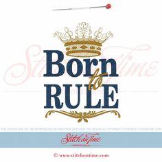 5966 Sayings : Born To Rule 5x7
