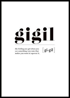 Gigil Poster in der Gruppe Poster / Größen und Formate / bei Desenio AB unusualwords Unusual Words, Weird Words, Rare Words, Unique Words, Cool Words, Funny Travel Quotes, Motivational Quotes For Women, Inspirational Quotes, One Word Quotes