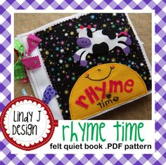 Hey, I found this really awesome Etsy listing at https://www.etsy.com/listing/158918146/rhyme-time-felt-quiet-book-pdf-pattern