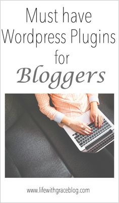 Must have Wordpress plugins for any blogger! Check it out, very informative with pictures! #plugins #wordpressblogger #bloggingtutorials