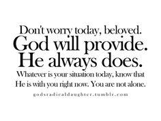 Don't worry. Matt. 6:25-34