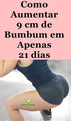 5 Exercícios Para Aumentar 9 cm de Bumbum em Apenas 21 dias #aumentarbumbum  #aumentarobumbum  #aumentarobumbumem1mês  #aumentarobumbumem1semana  #aumentarobumbumemcasa  #aumentarobumbumexercicio  #aumentarobumbumexercicios  #aumentarobumbumnaturalmente  #aumentarobumbumrapidamente  #bumbum  #bumbumaumentar  #comoaumentarobumbum  #dicacaseiraparaaumentarobumbum  #dicascaseirasparaaumentarobumbum  #dicasparaaumentarobumbum  #exercícioparaaumentarobumbum  #exercíciosparaaumentarobumbum Ladies Day, Body Weight, Alter, Personal Trainer, Reiki, Pilates, At Home Workouts, Cardio, Health Tips