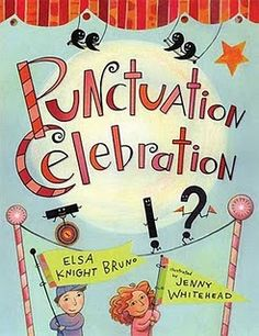 Punctuation marks come alive in this clever picture book featuring fourteen playful poems. Periods stop sentences in a baker's shop, commas help a train slow down, quotation marks tell people what to do, and colons stubbornly introduce lists. Teaching Punctuation, Teaching Writing, Teaching Ideas, Creative Teaching, Teaching Language Arts, Classroom Language, 4th Grade Writing, Mentor Texts, School