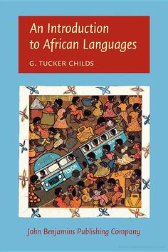 LIBRO: An Introduction to African Languages - Tucker Childs, George  - Google Libros