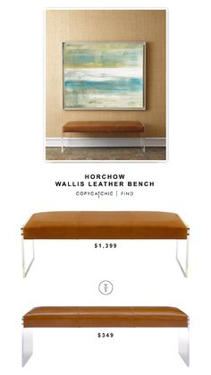 @horchow Wallis Leather Bench $1,399 vs @overstock Envy Leather Acrylic Bench $349