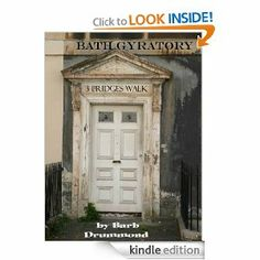 Bath Gyratory: 3 Bridges Walk by Barb Drummond. $7.20. Publisher: Barb Drummond (March 4, 2013). 54 pages