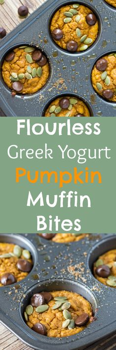 Flourless Greek Yogurt Pumpkin Muffin Bites! A delicious fall treat…