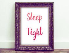 Sleep Tight Wall Art, Nursery Decor, Baby Girl Room Decor, Kids Room Decor, Bedtime Art, Sleep Tight Printables by HoneyBeePrintsShop on Etsy
