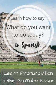 """So today I'm teaching you how to say """"What do you want to do today?"""" Very useful phrase to use with the hubs, wife, kids or the whole family. Free Spanish Lessons, Learning Spanish, Today In Spanish, Spanish Phrases, How To Pronounce, Say What, Family Travel, Teaching, Sayings"""