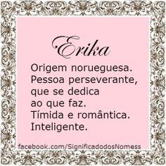 Significado do nome Erika | Significado dos Nomes