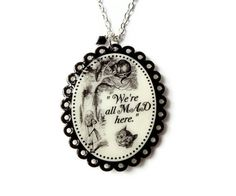 Alice In Wonderland Necklace Cheshire Cat Pendant Were all Mad Here Handmade by TheSpangledMaker.
