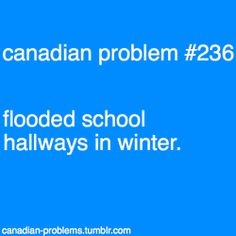 And it smells nasty too- oh and somebody always slips- usually me. Canadian Memes, Canadian Things, I Am Canadian, Canadian Humour, Canada Jokes, Canada Eh, Visit Canada, Canada Funny, Tao Te Ching