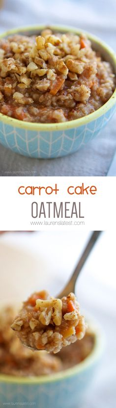 Carrot Cake Oatmeal-1 serving- 1/3 cup quick cooking steel cut oats 3/4 cup water 1/2 teaspoon cinnamon pinch of nutmeg {optional} 3 tablespoons julienne carrot 2 tablespoons maple syrup 1 tablespoon chopped walnuts Directions: Place steel cut oats, water, cinnamon, nutmeg, carrot and maple syrup into a large bowl and stir. Microwave 3 minutes. Stir and top with walnuts and more maple syrup and cinnamon, if desired.