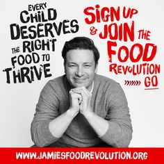 Share and sign up! Join the #FoodRevolution at jamiesfoodrevolution.org