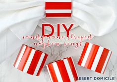 These DIY candy cane striped napkin rings are made out of some unusual materials but they're easy and cheap to make!