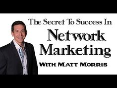 """""""One of the secrets to success in network marketing is to HAVE FUN!"""" Learn more watching this video: """"Secrets To Success In Network Marketing"""""""
