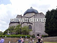 Greenville becomes Greekville during the Greenville Greek Festival! // yeahTHATgreenville