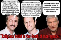 Atheism, Religion, God is Imaginary, Creationism, Science, Evolution, Ray Comfort, Kirk Cameron, Ken Ham. Religious belief is the death of intelligence.