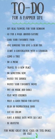 18 Things To Do for a Happier Life