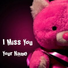Write Name on I Miss You Cute Alone and Sad Teddy Pics