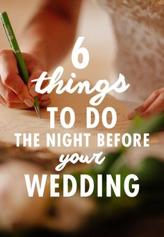 After months of planning, your wedding is one day away! Hopefully, you've checked everything off the to-do list and now you can enjoy your last hours as a single woman. Still, don't forget about these six important tasks to complete the night before the wedding.