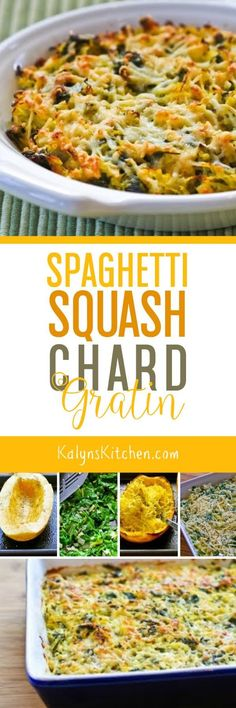 Spaghetti Squash and Chard Gratin is a delicious low-carb side dish; use other greens if you don't have chard!  [found on KalynsKitchen.com]: