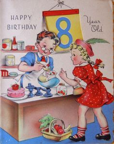 Happy Birthday 8 year old ~ Vintage birthday card