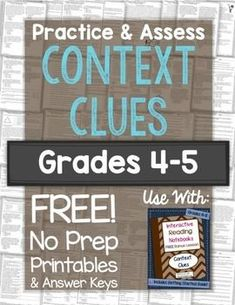This free download includes a 20-question practice and 20-question assessment on Context Clues, complete with answer keys. Your students will have to read a sentence, figure out a word's meaning with the clues from the sentence, and then classify the type of context clue used as a synonym, antonym, example, or explanation.This is Level A = 4th-5th grade difficulty level.