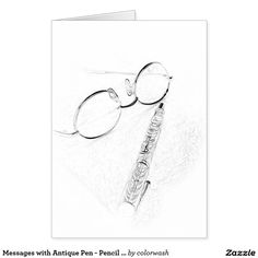 Messages with Antique Pen - Pencil Sketch - Use this note card with its quiet pencil sketch however you wish, whether it's for writing personal notes, thank you notes, invitations, or anything else.