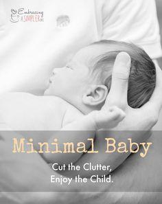 minimal baby pinterest Minimalist Parenting,Minimalism