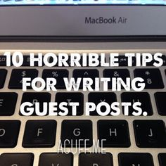 Writing guest posts is one of the best ways to get new readers. Don't make these 10 common mistakes! (Click the image to read the post.)