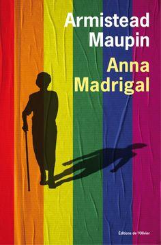 52a9e40d514 Découvrez Chroniques de San Francisco Tome 9 Anna Madrigal le livre au  format ebook de Armistead Maupin sur decitre.fr - 180 000 ebooks  disponibles ...