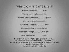Keep it Simple Silly :o)