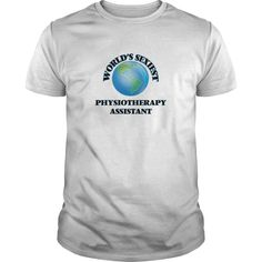 World's Sexiest Physiotherapy Assistant T-Shirts, Hoodies. BUY IT NOW ==► Funny Tee Shirts