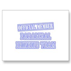 @Rebecca Ritchie ;  Don't you think we need these?!? Paralegal Drinking Team