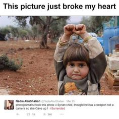 Syrian child... I feel like giving her a hug and tell her 'Don't worry. We will create a good world for you' ||| A Small Act Of Kindness Can Bring Smile On Million Faces