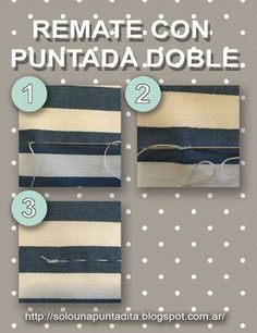 Sólo una puntadita...: Empezamos a coser: Rematamos la costura con una puntada doble Diy Clothes, Bee, Sewing, Pattern, Couture, Scrappy Quilts, Frases, Sewing Lessons, Sewing Techniques