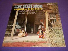 "Bill Monroe - The Father of Blue Grass Music - Rare 12"" Vinyl LP Record CAL-719"