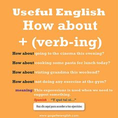 Useful English - How about + (verb-ing) English Vinglish, Better English, English Tips, English Writing, English Lessons, Learn English, English Sentences, English Phrases, English Idioms