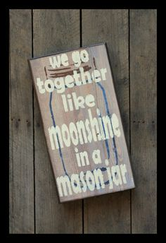 Southern Sayings - Moonshine and Mason Jar by WoodPaintedStudio, $35.00