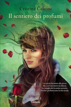 Leggere Romanticamente e Fantasy: Recensione: Il sentiero dei profumi di Cristina Ca...