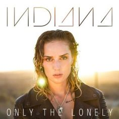 Only The Lonely (Fred Falke Remix), a song by Indiana on Hype Machine